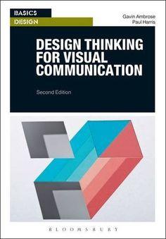 Design Thinking for Visual Communication (Basics Design) ...