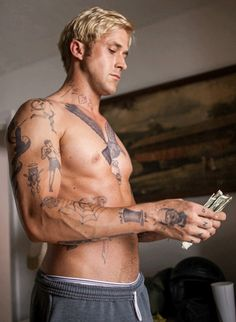 Ryan Gosling- tatted up bad boy edition
