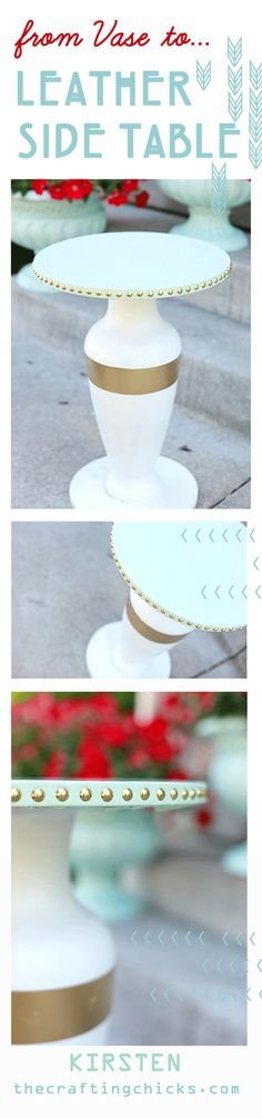 DIY:  From Vase to Leather Side Table from thecraftingchicks.com #craftingchicks #sidetable #diy