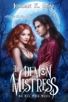 The Demon Mistress (An Eva Prim Novel) is on sale for .99 this weekend! http://www.amazon.com/dp/B00FK90QE6/