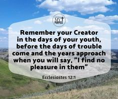 Ecclesiastes 12:1 A Day In Life, Life Is Like, Our Life, Ecclesiastes 12, Memories Faded, Days Of Our Lives, Dear Lord, S Word, When Someone
