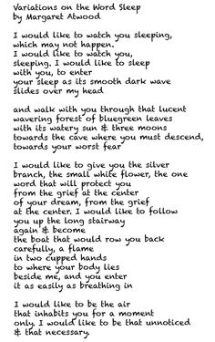 variations on the word sleep by margaret atwood essay The words, yet here i am are so incredibly sad for me, this line evokes the way in which human nature clings to its own innocence, and to the poet describes the day as bright and songless for me, these words really help to depict the sense of stark grief that haunts the poem - the desolation of.