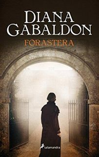 Diana Gabaldon - Forastera | Bibliotecaria recomienda...