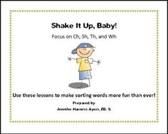"""FREE LANGUAGE ARTS LESSON - """"Shake It Up, Baby: Word Sort for CH, SH, TH, and WH"""" - Go to The Best of Teacher Entrepreneurs for this and hundreds of free lessons. 1st - 4th Grade  #FreeLesson   #LanguageArts   http://www.thebestofteacherentrepreneurs.com/2016/07/free-language-arts-lesson-shake-it-up.html"""