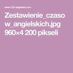 Zestawienie_czasow_angielskich.jpg 960×4200 pikseli