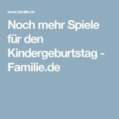 Noch mehr Spiele für den Kindergeburtstag - Familie.de