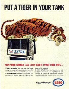 """""""Put a Tiger in your tank!"""" I can remember they gave Dad a fluffy tigers tail to hang on the car."""