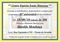 Centro Espírita Irmão Ibituruna Convida para o seu Aniversário de 65 Anos - Vicente de Carvalho - RJ - http://www.agendaespiritabrasil.com.br/2016/06/17/centro-espirita-irmao-ibituruna-convida-para-o-seu-aniversario-de-65-anos-vicente-de-carvalho-rj/