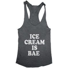 ice cream is bae Tank top women girls yoga racerback funny work out fitness hipster fashion sassy