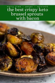With this fail safe recipe for the best crispy keto brussel sprouts you wont have to worry about soggy or stinky sprouts ever again! This dairy free paleo and compliant brussel sprout recipe will be your new favorite way to make sprouts at home! Bacon Recipes, Keto Recipes, Cream Recipes, Diabetic Recipes, Fall Recipes, Healthy Recipes, Crispy Brussel Sprouts, Recipe For Brussel Sprouts With Bacon, Brussels Sprouts