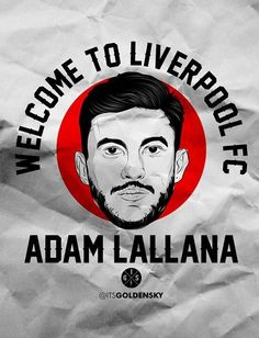 Welcome to anfield lallana!
