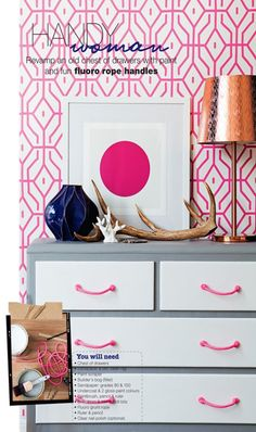 update a dresser with neon rope handles | Poppytalk via Real Living mag