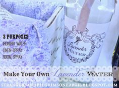 Strangers & Pilgrims on Earth: Make Your Own Lavender Water ~ Room, Linen and Iro...