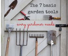 The 7 basic gardening tools | source: The middle- sized garden