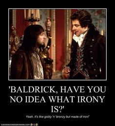 It's odd how when Baldrick got something totally wrong, it was somehow right in a roundabout way...