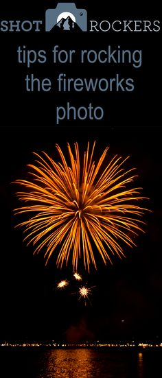 Fireworks photos here I come!  Not just for July 4th!