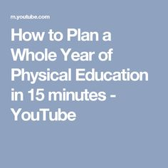 863d143aa0a How to Plan a Whole Year of Physical Education in 15 minutes - YouTube  Physical Education