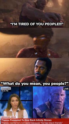 """Thema Pm To Give Back Infinity Stones Thanos claims he's not racist because """"he has black friends"""" - iFunny :) Avengers Humor, Marvel Jokes, Funny Marvel Memes, Crazy Funny Memes, Really Funny Memes, Stupid Funny Memes, Funny Relatable Memes, Funny Comics, Funniest Memes"""