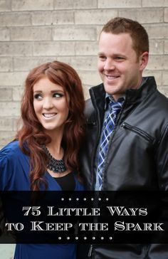 Marriage Hints ~ G Rated ~ 75 Little Ways to Keep the Spark ~ (Let me add 3 more: Put God first in your marriage, Pray together, Pray for each other ~ Melissa R) ~  Originally from The Freckled Fox