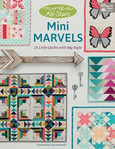 Martingale - Moda All-Stars - Mini Marvels available Oct. 2016.... can't wait!!