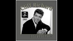 Cliff Richard - I Live For You (1961) 50s Vintage, Cliff, Live For Yourself, The Voice, Singing, Scene, Music, Musica, Musik