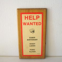 Vintage Help Wanted Sign, $40, now featured on Fab.