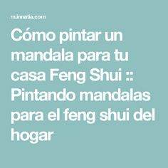 Cómo pintar un mandala para tu casa Feng Shui :: Pintando mandalas para el feng shui del hogar