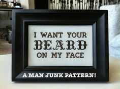 PATTERN  I Want Your Beard On My Face  cross stitch by MANJUNK, $4.00