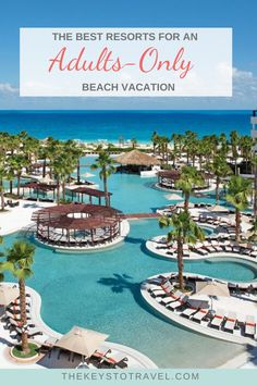 Here are the best resorts for your adults-only vacation including ones ideal for honeymoons, bachelorette parties, groups, and anniversary trips. Vacation Places, Dream Vacations, Vacation Trips, Places To Travel, Best Vacation Spots, Romantic Vacations, Vacation Resorts, Romantic Travel, Adult All Inclusive Resorts