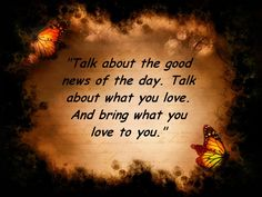 the secret talk about the things you love.