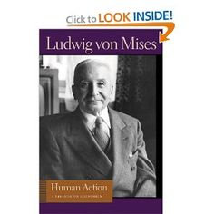 """Human Action: A Treatise on Economics by Ludwig Von Mises. Mises explains complex market phenomena as """"the outcomes of countless conscious, purposive actions, choices, and preferences of individuals, each of whom was trying as best as he or she could under the circumstances to attain various wants and ends and to avoid undesired consequences."""" - A Must read introduction to economic philosophy and opposing perspective to the contemporary Keynesian ideology of today."""