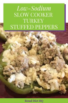 Looking for some low sodium renal diet recipes for your kidney disease diet?  This low-sodium turkey stuffed peppers recipe is low in salt to help reduce blood pressure, can be made in your Crock Pot and will hit the spot!  Grab the recipe here! | Renal diet Crock Pots recipes | Renal diet slow cooker recipes | Renal diet dinner recipes | Kidney Friendly Recipes Dinners | Renal Diet Recipes #RenalDiet #KidneyFriendly #KidneyDiseaseDiet #LowSodium #LowSodiumRecipes
