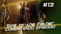 Arrow - Sins of the Father (S4E13) #Comentando Episódio