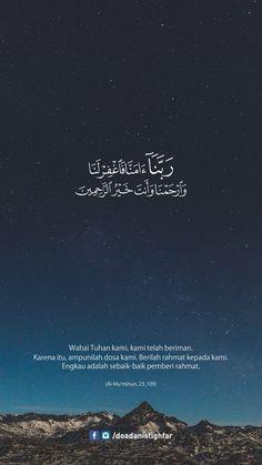 Quotes Rindu, Allah Quotes, Muslim Quotes, Religious Quotes, Life Quotes, Beautiful Quran Quotes, Islamic Quotes Wallpaper, Quran Arabic, Postive Quotes