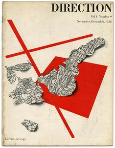 Paul Rand | 1938 | DIRECTION Vol 1, #9: November-December | Paul Rand's first Direction cover & first published experiment with abstraction in his design. The three-dimensional clipped map of Czechoslovakia was bisected with red lines to suggest a pair of scissors dividing the country after the Sudetenland was relegated to Germany in October of 1938. | Direction was the laboratory where Rand tested many of this developing theories of modern design and typography. Because he worked without