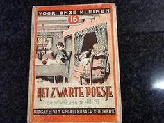 Het zwarte poesje.  W.G. Van der Hulst. Een van mijn lievelingsboekjes.