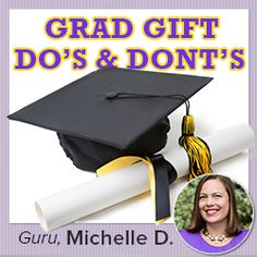 Graduation Gift Etiquette: Do's and Don'ts On: http://blog.gifts.com/gift-guides/graduation-gift-etiquette-dos-and-donts