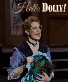 Hello, Dolly! South Manchester AOS Irene South Manchester, Hello Dolly, Irene