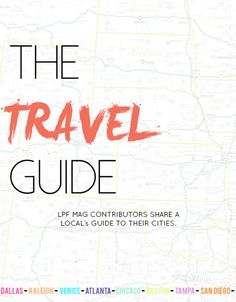 Affordable City Guides to Dallas, Venice, Boston, Raleigh, Atlanta, San Diego, Chicago   La Petite Fashionista Mag Issue 7  http://www.lapetitefashionista.blogspot.com/2014/07/la-petite-fashionista-mag-summer-issue.html
