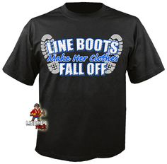 Line boots make her clothes fall off- lineman shirts Lineman Love, Power Lineman, Lineman For The County, American Made Clothing, Lineman Shirts, 1st Responders, Short Sleeve Tee, Sexy Men, Fall Outfits