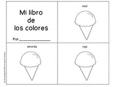 """This mini-book will help your students remember vocabulary you have already explored in your classes. The mini-book include simple vocabulary and pictures. This can be used as """"pictionaries"""" to support your units. Your students will have to cut, color and put the pages together.  Vocabulary: azul, amarillo, rojo, blanco, verde, rosado, negro, morado, café, gris, anaranjado"""