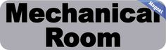 10in x 3in Gray Mechanical Room Magnet Vinyl Business Signs Magnets