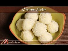 Coconut Ladoo - Indian Sweet Recipe by Manjula - YouTube