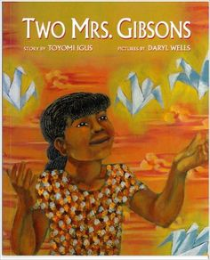 Two Mrs. Gibsons: Toyomi Igus, Daryl Wells: 9780892391707: Amazon.com: Books