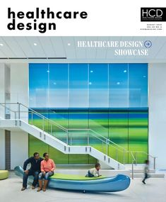 Healthcare Design - August 2020 - Cover1 Waiting Room Design, Hospital Architecture, Community Hospital, Healthcare Design, Time Design, Higher Design, 2020 Design, Showcase Design, Design Projects