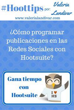 [SPANISH] ¿Cómo programar publicaciones en las #RedesSociales con Hootsuite?