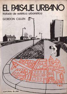 El Paisaje Urbano - Gordon Cullen