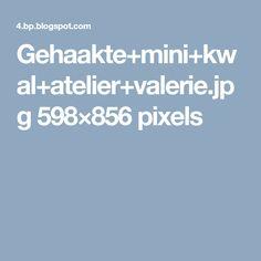 Gehaakte+mini+kwal+atelier+valerie.jpg 598×856 pixels
