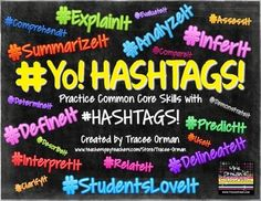 Common Core #Hashtags Reading & Vocabulary Bell Ringer Activities - students love using hashtags. Don't fight it; use it!