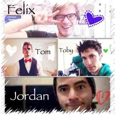 Tom/ Syndicate, Jordan/ CaptinSparklez, Pewdiepie/Felix, Toby/ Tobuscus I AM IN LOVE WITH ALL OF THEM